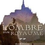 Couverture roman Alix Goisque A l'ombre d'un royaume