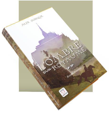 L'ombre d'un royaume, un roman de Alix Goisque